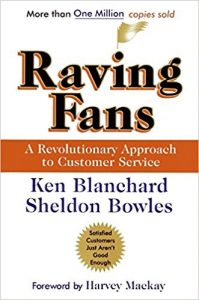 Book Review – Raving Fans: A Revolutionary Approach To Customer Service