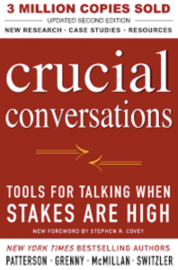 Book Review: Crucial Conversations – Tools for Talk When Stakes are High