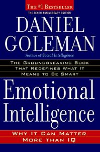 Book Review – Emotional Intelligence: Why It Can Matter More Than IQ