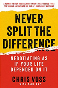 Book Review – Never Split the Difference: Negotiating As If Your Life Depended On It