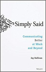 Article Review – Simply Said: Communicating Better at Work and Beyond