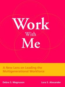 Book Review – Work With Me: A New Lens on Leading the Multigenerational Workforce