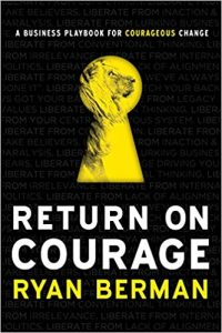 Book Review: Return on Courage